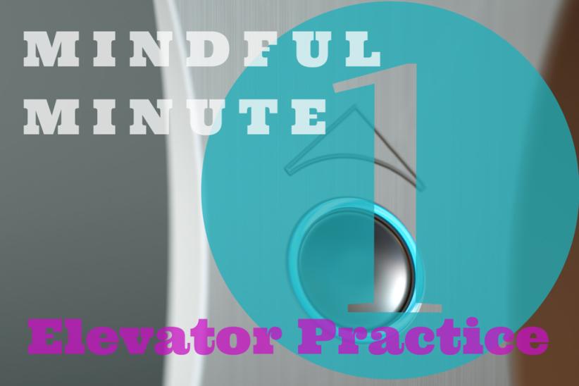 1-Minute Elevator Practice