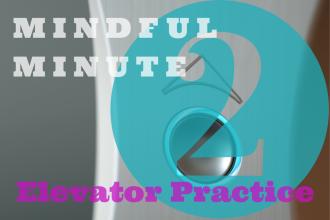 2-Minute Elevator Practice
