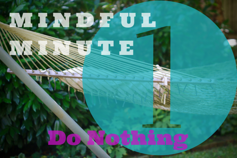 1-minute Do Nothing