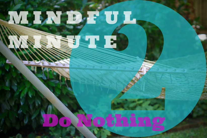 2-minute Do Nothing