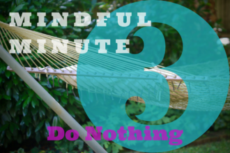 3-minute do nothing